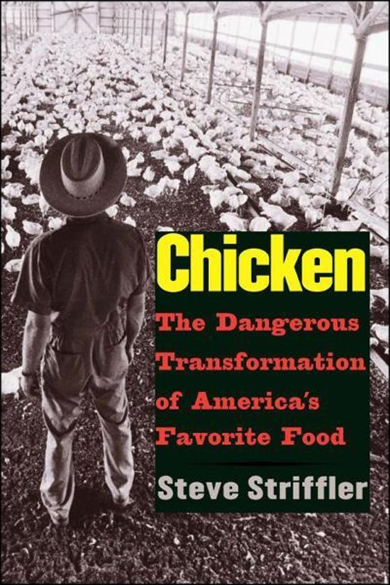 chicken the dangerous transformation of america's Chicken: the dangerous transformation of america's favorite food (yale agrarian studies series) ebook: mr steve striffler: amazoncomau: kindle store.