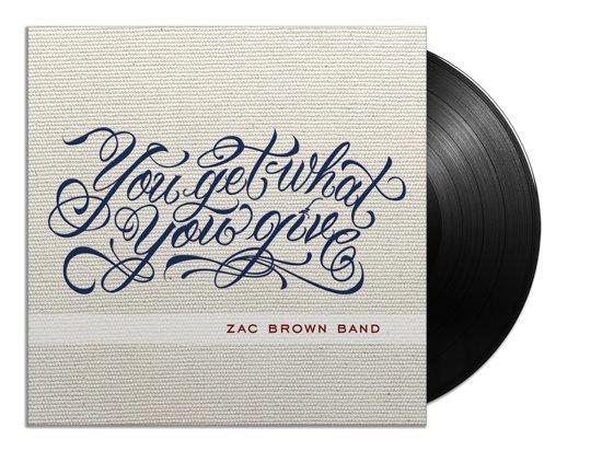 Bol Com You Get What You Give Zac Brown Band Muziek