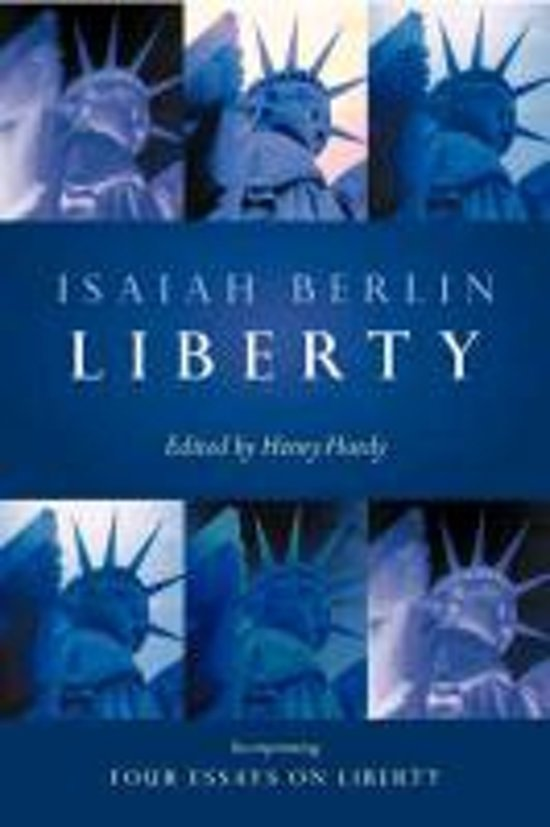 Liberty Essay Essays On Four Isaiah Berlin Amazon Writing Inte