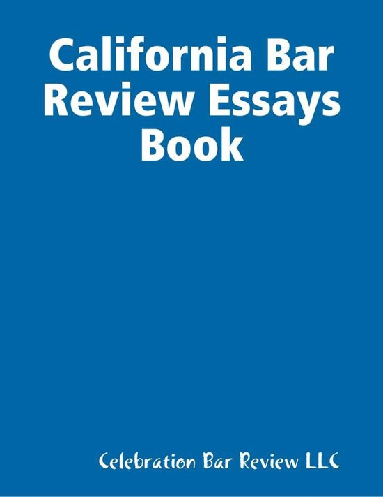 california bar essays answers Ten tips for passing the california bar who type their answers on a laptop are able to produce to the uniform bar exam and the multistate essay.
