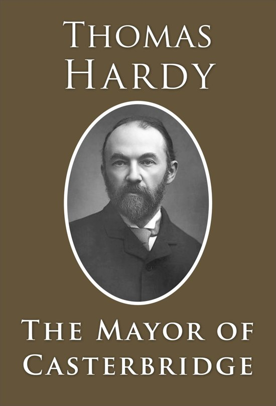 fate in the novel the mayor of casterbridge by thomas hardy Also download the mayor of casterbridge pdf and buy the book in hardcover at discount prices  this novel of thomas hardy is also featured in fictional county of.