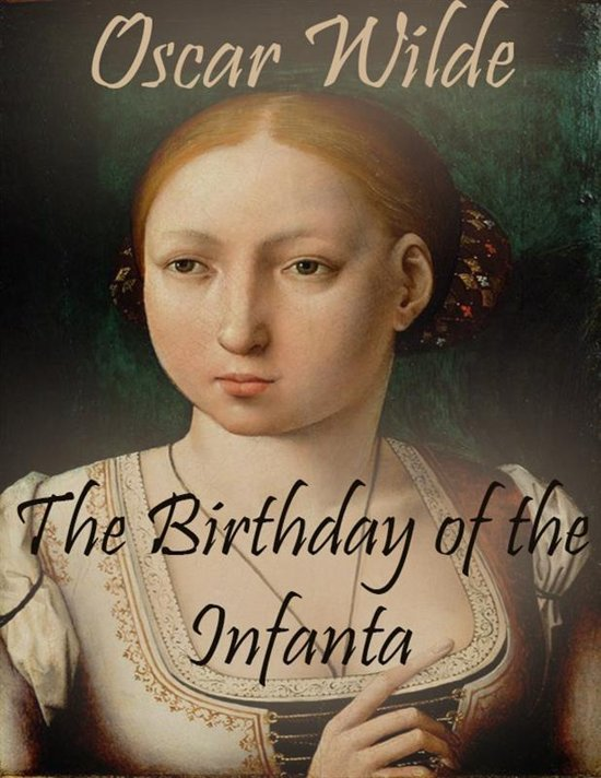 oscar wilde the birthday of infanta  the dublin-born irish writer oscar wilde ever to be mounted in france  the  velázquez infanta and her dwarf in 'the birthday of the infanta',.
