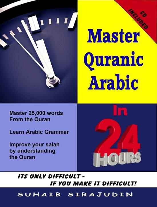 master quranic arabic in 24 hours suhaib sirajudin pdf