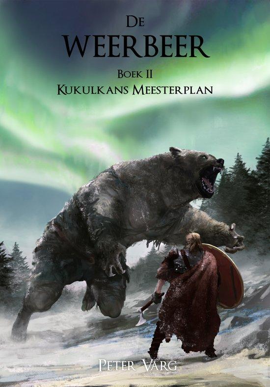 Kukulkans Meesterplan 2 - De Weerbeer
