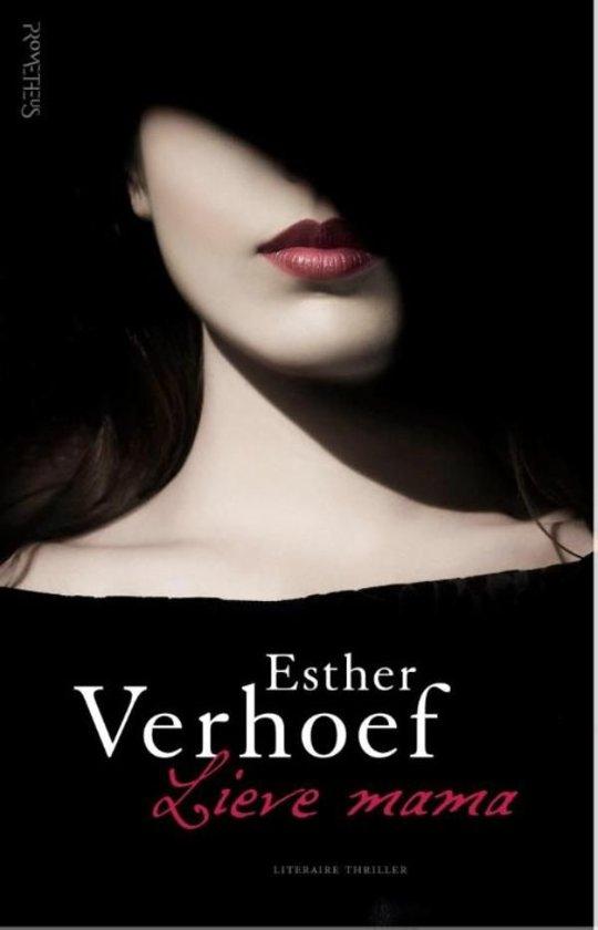 Lieve mama (ebook) - Esther Verhoef - 9789044628814