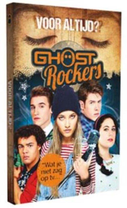 Ghost Rockers - Voor altijd?