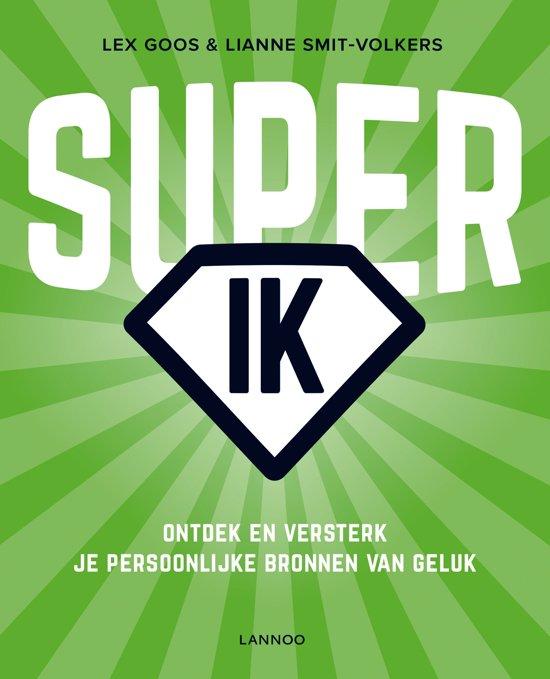 bol com   Super IK, Lex Goos  u0026 Lianne Smit Volkers   9789401426008   Boeken