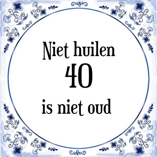 Verjaardag tegeltje met spreuk 40 jaar niet huilen 40 is niet oud cadeau verpakking - Kamerjongen jaar oud ...