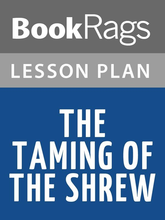 the taming of the shrew 9 essay Are you working with your students on the play 'the taming of the shrew' use this lesson to get some ideas for essay topics you can use to.