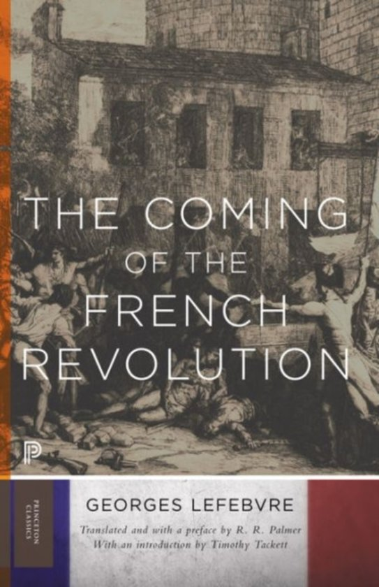 the coming of the french revolution thesis