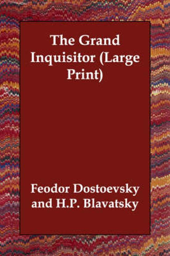 a review of dostoevskys the grand inquisitor Religion-nationalism nexus in today's russia: are roots buried in dostoevsky's novels – analysis  and is condemned to death by the grand inquisitor lest he.