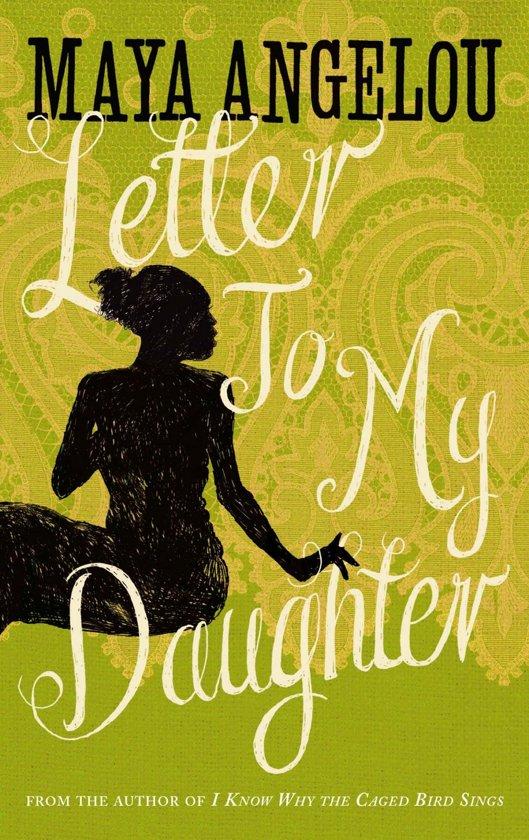 bol.com | Letter To My Daughter (ebook) Adobe ePub, Dr Maya Angelou ...