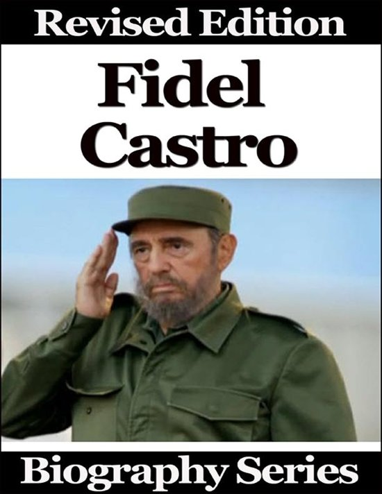 biography of fidel castro Fidel castro was cremated on november 26, 2016 a funeral procession travelled 900 kilometres along the island's central highway, tracing in reverse.
