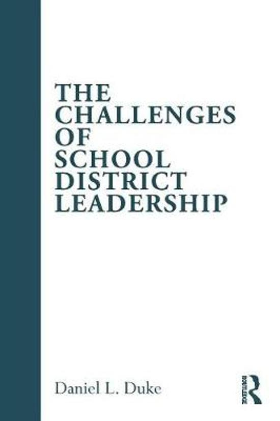 The Challenges of School District Leadership