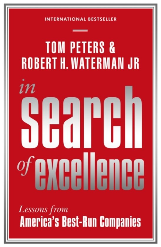 a review of the book in search of excellence by tom peters and robert h waterman jr Read summary of in search of excellence book by: tom peters and robert h waterman jr by jaya jha with rakuten kobo summary of the famous book in search of excellence by tom peters and robert h waterman jr.