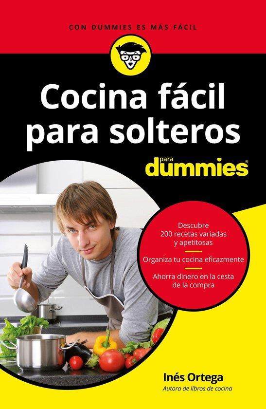 cocina f cil para solteros para dummies ebook
