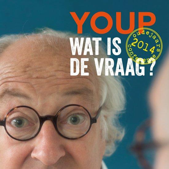 Youp van t Hek  - Wat Is de Vraag?