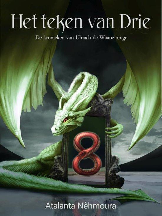 De kronieken van Ulriach de Waanzinnige 6 - Het teken van Drie