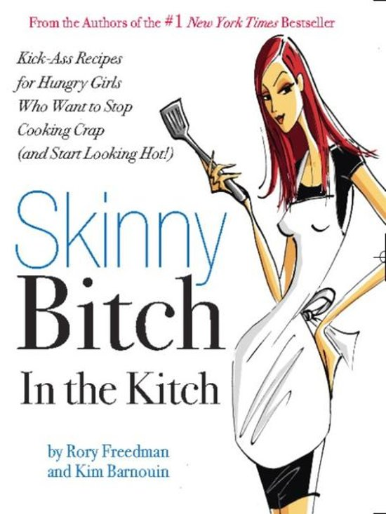 Skinny Bitch in the Kitch