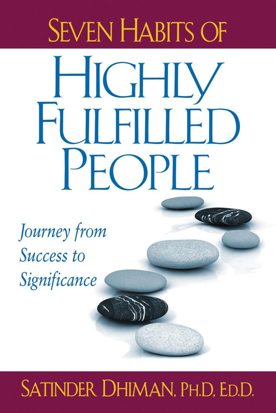 Seven Habits of Highly Fulfilled People: Journey from Success to ...