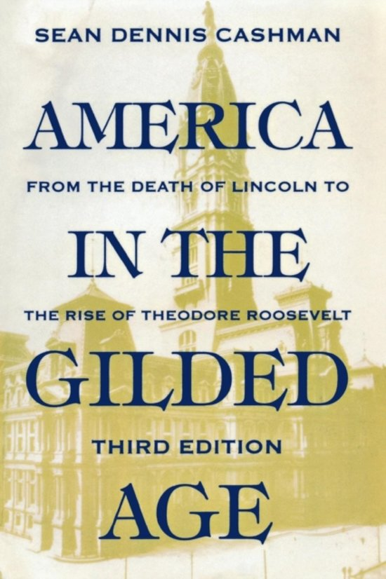 an examination of the issues during the gilded age in the united states Ap® us history urbanization  of this period—the gilded age—the united states experienced a dramatic  urbanization during the gilded age and progressive.