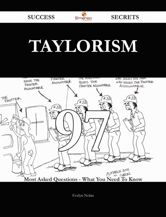evaluation of taylorism Taylorism: taylorism, system of scientific management advocated by fred w taylor in taylor's view, the task of factory management was to determine the best way for the worker to do the job.