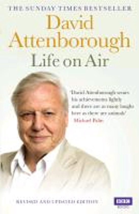 life on air sir david attenborough sir david attenborough 9781849900010 boeken. Black Bedroom Furniture Sets. Home Design Ideas
