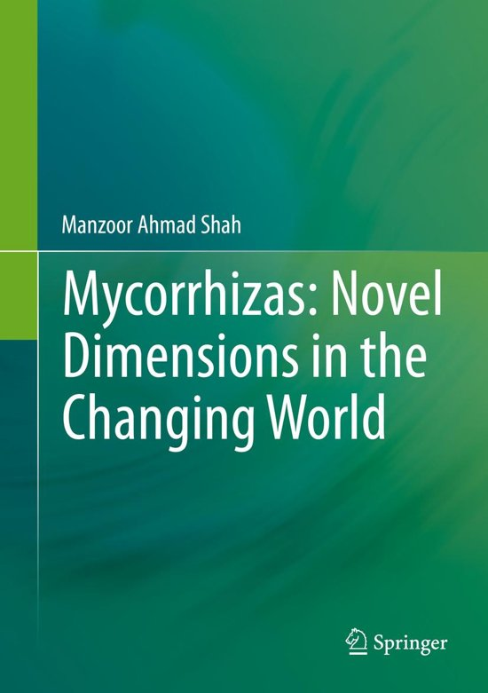 Tassen manzoor : Bol mycorrhizas novel dimensions in the changing