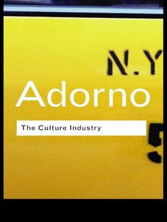 theodor adorno the culture industry selected essays on mass culture