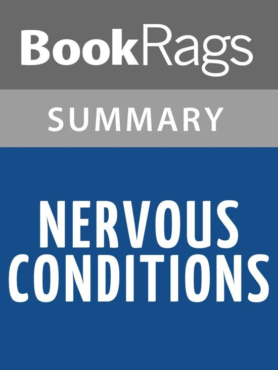 a review of nervous conditions a novel by tsitsi dangarembga The book of not: a sequel to nervous conditions  dangarembga takes a  particularly bitter swipe at tambudzai when she comes back  today i googled  reviews of the book of not and came across these three reviews by.