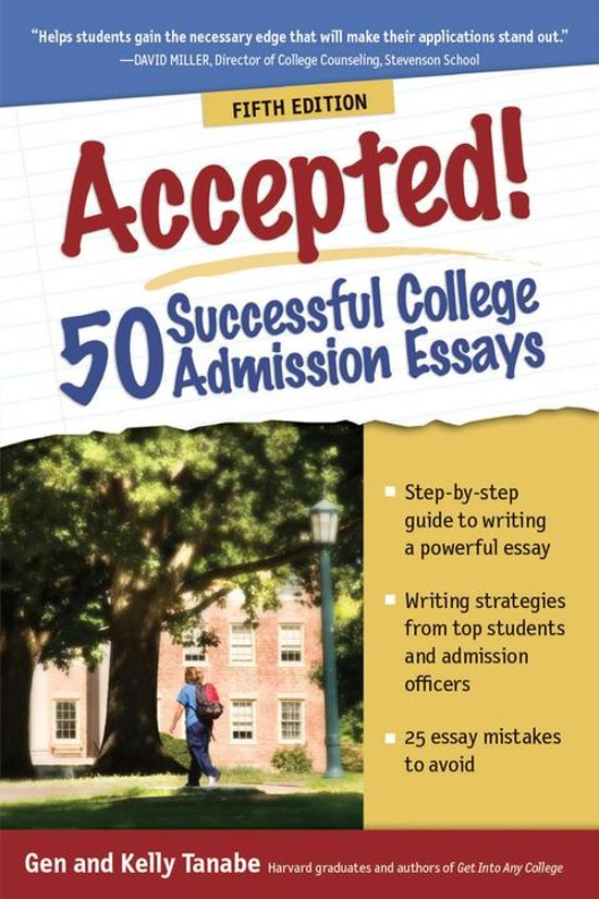... admission essays that may. Challenge. Acceptance to write your way