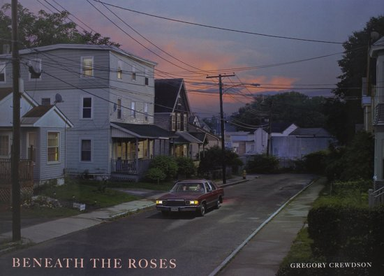 beneath the roses / gregory crewdson essay by russell banks