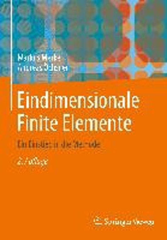 Eindimensionale finite elemente markus merkel for Finite elemente in der baustatik