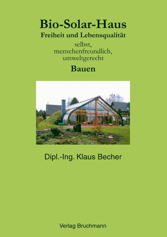 bio solar haus ebook epub met kopieerbeveiliging drm van adobe klaus becher kla. Black Bedroom Furniture Sets. Home Design Ideas
