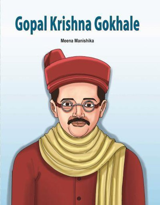 essay on gopal krishna gokhale Gopal krishna gokhale: poona: anant vinayak patwardhan: 1915: adopted: 2: essays speeches, addresses and writings of the hon'ble dadabhai naoroji: bombay---1887.