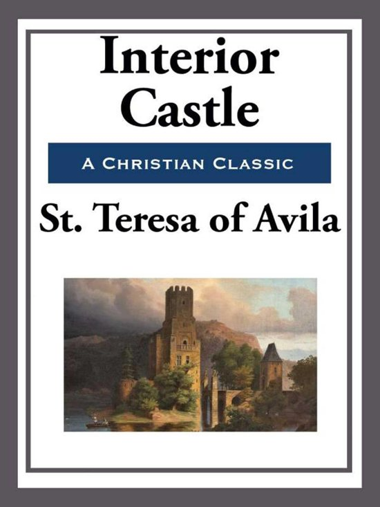 Interior Castle Ebook Adobe Epub St Teresa Of Avila St Teresa Avila