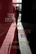 The Broad and Narrow Way