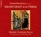Bereketis; Grand Chant A La Vierge