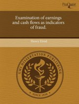 Examination of Earnings and Cash Flows as Indicators of Fraud