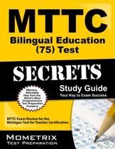 MTTC Bilingual Education (75) Test Secrets, Study Guide