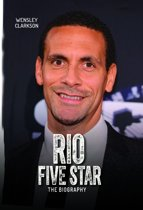 Rio Ferdinand - Five Star - The Biography