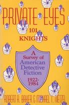 Private Eyes, 101 Knights