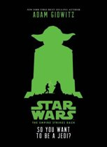 Star Wars: The Empire Strikes Back So You Want to Be a Jedi?