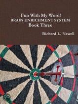 Fun with My Word! Brain Enrichment System Book Three