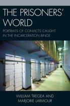 The Prisoners' World