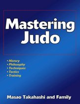 Mastering Judo