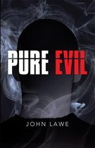 9781370826773 - Doug Paton - Pure Evil