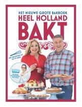 Het nieuwe grote bakboek Heel Holland bakt