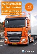 Grote voertuigen, wegwijzer in het verkeer - 35e druk - Actuele druk- maart 2015