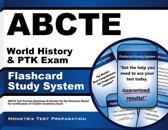 Abcte World History and Ptk Exam Flashcard Study System